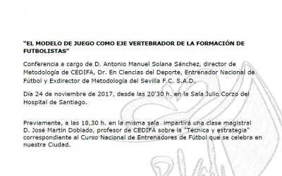 """Conferencia: """"EL MODELO DE JUEGO COMO EJE VERTEBRADOR DE LA FORMACIÓN DE FUTBOLISTAS"""""""